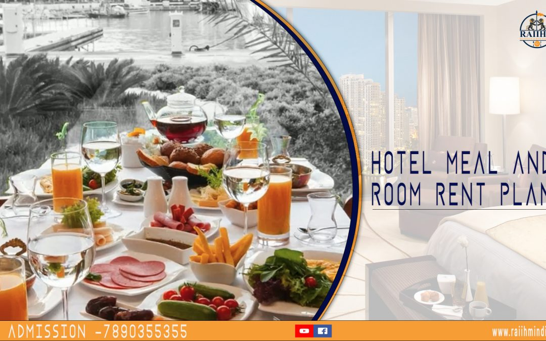 MEAL OR ROOM RENT PLAN